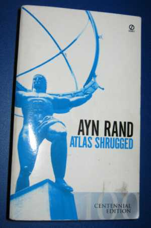 Atlas Shrugged   by Ayn Rand (paperback)